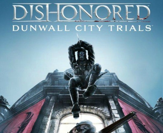 dunwall-city-trials1