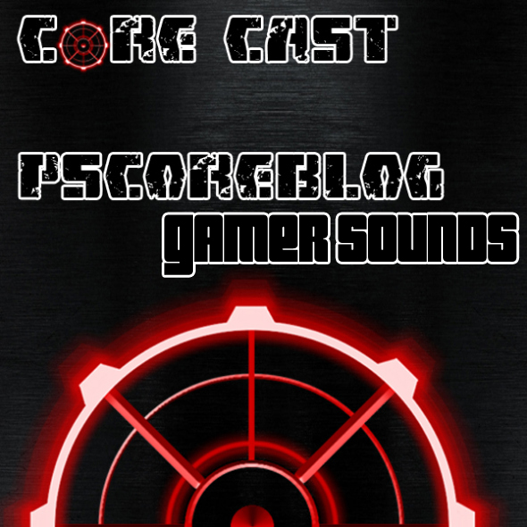 GamerSounds CoreCast